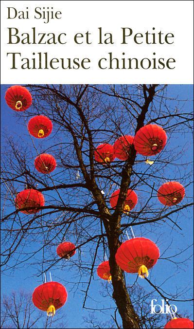 Balzac et la Petite Tailleuse chinoise, de Dai Sijie
