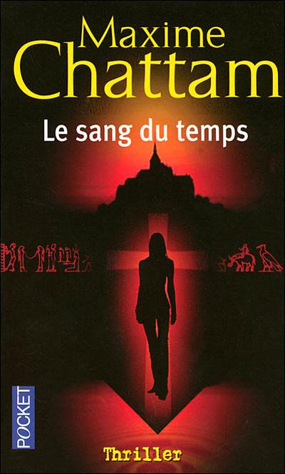 Le sang du temps de Maxime Chattam