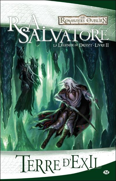 Terre d'exil - Livre II - La légende de Drizzt, de R.A. Salvatore