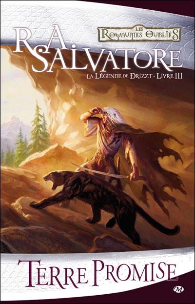 Terre promise- Livre III - La légende de Drizzt, de R.A. Salvatore